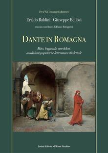 Atomicabionda-ilfilm.it Dante in Romagna. Mito, leggende, aneddoti, tradizioni popolari e letteratura dialettale Image
