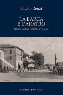 La barca e laratro. Storia e storie di Campotto dArgenta.pdf