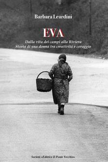 Aboutschuster.de Eva. Dalla vita dei campi alla Riviera. Storia di una donna tra creatività e coraggio Image