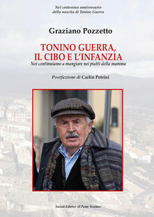 Antondemarirreguera.es Tonino Guerra. Il cibo e l'infanzia. Noi continuiamo a mangiare nei piatti della mamma Image