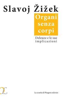 Organi senza corpi. Deleuze e le sue implicazioni.pdf
