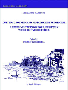 Cultural tourism and sustainable development. A management network for the Campania world heritage properties