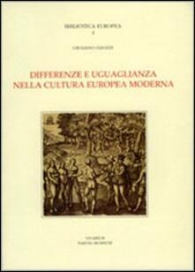 Tegliowinterrun.it Differenze e uguaglianza nella cultura europea moderna. Scritti 1966-1991 Image