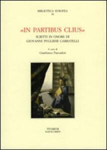 In partibus clius. Scritti in onore di Giovanni Pugliese Carratelli