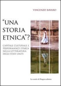 «Una storia etnica?» Capitale culturale e performance etnica nella letteratura degli Stati Uniti