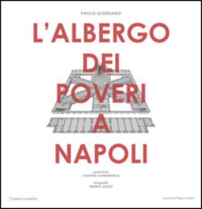 L' Albergo dei poveri a Napoli