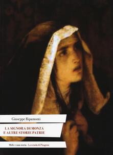 Filmarelalterita.it La signora di Monza e altre storie patrie. Ediz. italiana e latina Image