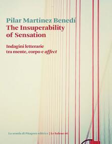 Voluntariadobaleares2014.es The insuperability of sensation. Indagini letterarie tra mente, corpo e «affect» Image