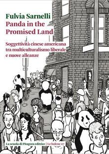 Panda in the promised land. Soggettività cinese americana tra multiculturalismo liberale e nuove alleanze.pdf