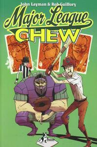 Major League. Chew. Vol. 5