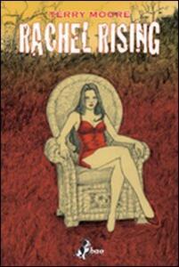 Nel bene o nel malus. Rachel rising. Vol. 2