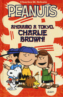 Charun.it Peanuts. Andiamo a Tokyo, Charlie Brown! Image