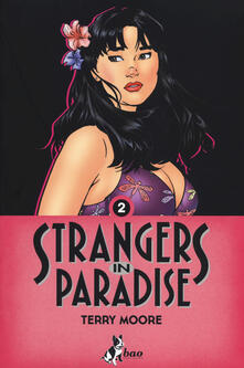 Camfeed.it Strangers in paradise. Vol. 2 Image