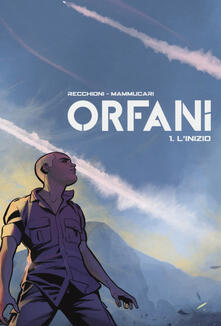 Vastese1902.it L' inizio. Orfani. Vol. 1 Image