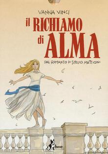 Il richiamo di Alma. Dal romanzo di Stelio Mattioni.pdf