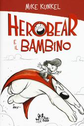 Herobear e il bambino