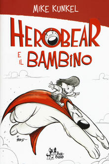 Winniearcher.com Herobear e il bambino Image
