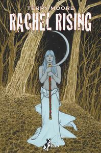 Giunge la notte. Rachel rising. Vol. 5