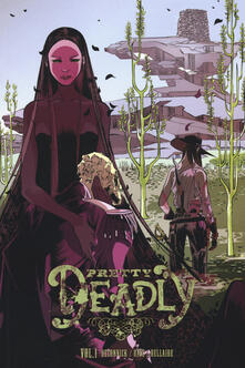 Pretty deadly. Vol. 1
