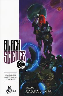 Squillogame.it Black science. Vol. 1: Caduta eterna Image