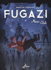 Libro Fugazi Music Club Marcin Podolec
