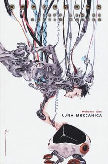 Descender. Vol. 2: Luna meccanica.pdf