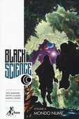 Libro Mondo nume. Black science. Vol. 4 Rick Remender Matteo Scalera Moreno Dinisio