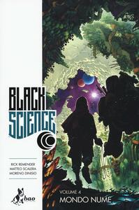 Mondo nume. Black science. Vol. 4