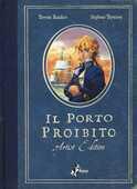 Libro Il porto proibito. Artist edition Teresa Radice Stefano Turconi