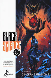 Sincera espiazione. Black science. Vol. 5