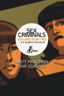 Premioquesti.it ...E il quarto vien da sé. Sex criminals. Vol. 4 Image