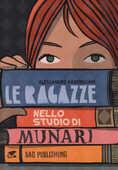 Libro Le ragazze nello studio di Munari Alessandro Baronciani