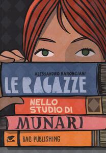 Le ragazze nello studio di Munari - Alessandro Baronciani - copertina
