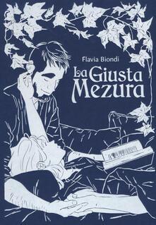 La giusta mezura - Flavia Biondi - copertina