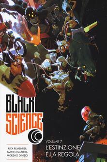 Black science. Vol. 7: L'estinzione è la regola