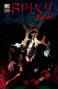 Spike. Asylum. Vol. 3