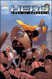 Hero Squared. Vol. 10 - Keith Giffen,Jean Marc DeMatteis,Nathan Watson - copertina