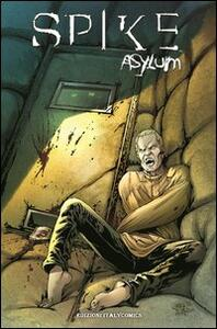 Spike asylum. Vol. 1