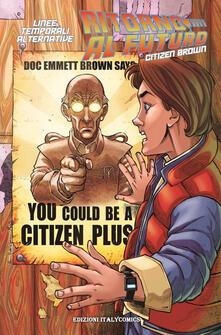 Grandtoureventi.it Ritorno al futuro linee temporali alternative. Citizen Brown Image