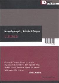 L' L' attesa. Con DVD - De Angelis Marco Di Trapani Antonio - wuz.it