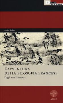 L avventura della filosofia francese. Dagli anni Sessanta.pdf