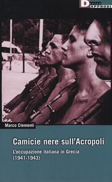 Ilmeglio-delweb.it Camicie nere sull'Acropoli. L'occupazione italiana in Grecia (1941-1943) Image