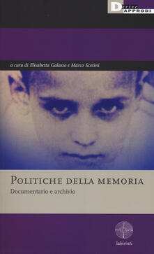 Politiche della memoria. Documentario e archivio - copertina