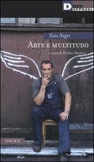 Libro Arte e multitudo Antonio Negri