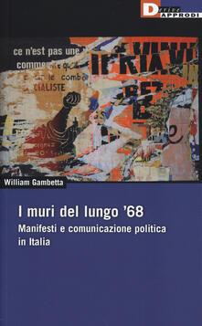 Librisulladiversita.it I muri del lungo '68. Manifesti e comunicazione politica in Italia Image