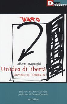 Grandtoureventi.it Un' idea di libertà. San Vittore '79-Rebibbia '82 Image