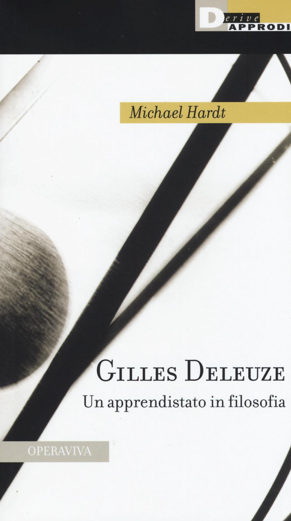 Gilles Deleuze. Un apprendi...