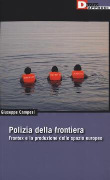 Winniearcher.com Polizia della frontiera. Frontex e la produzione dello spazio europeo Image