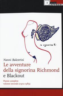 Letterarioprimopiano.it Le avventure della signorina Richmond e Blackout. Poesie complete. Vol. 2: (1972-1989). Image