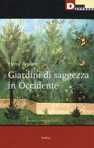 Libro Giardini di saggezza in Occidente Hervé Brunon